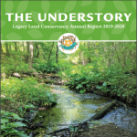 Legacy Land Conservancy Annual Report 2019-2020: We paused. We listened. We adapted.